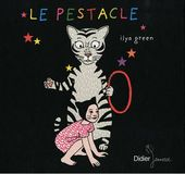 Le Pestacle - Ilya Green